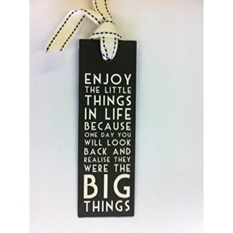 """""""Enjoy The Little Things In Life"""" Bookmark"""